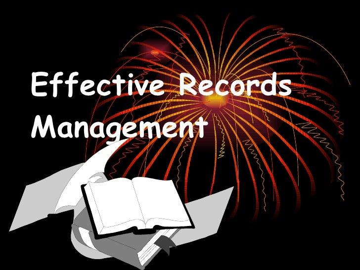 Effective Records Management   Introduction