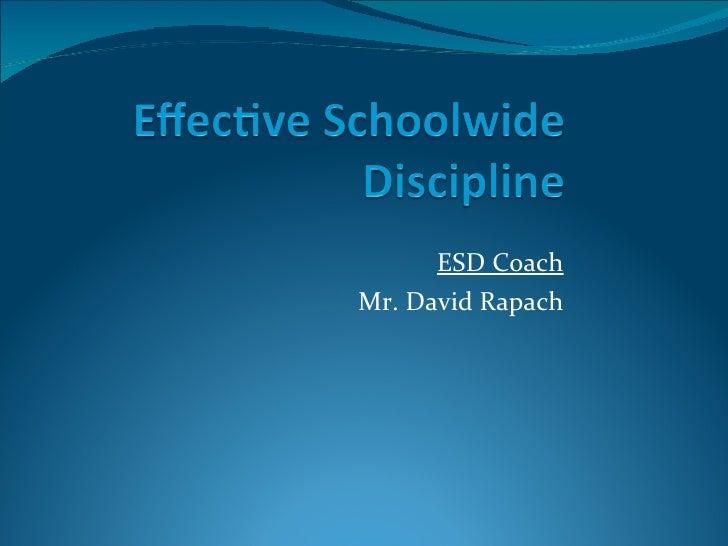 Effective schoolwide discipline presentation 1