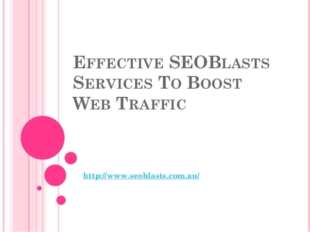 Effective seo blasts services to boost web traffic