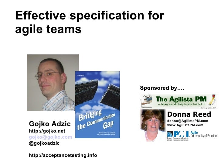 Effective specification for     agile teams                                          Sponsored by….                       ...