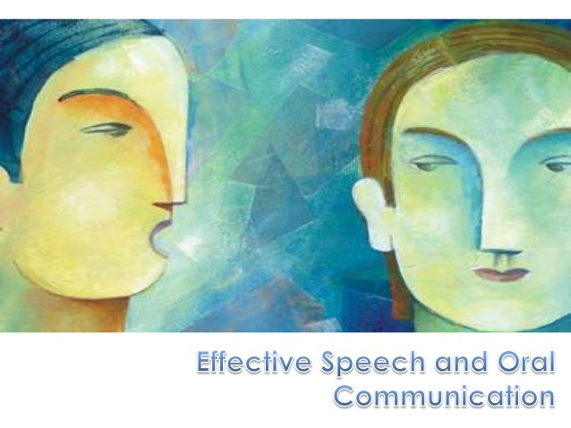 speech for oral communication Different types of speeches ideas for oral french exams  good & informative speech topics for a college communication skills class accessed september 19, 2018.