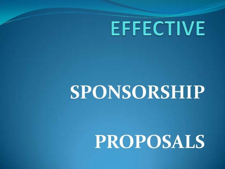 EFFECTIVE<br />SPONSORSHIP<br />PROPOSALS<br />