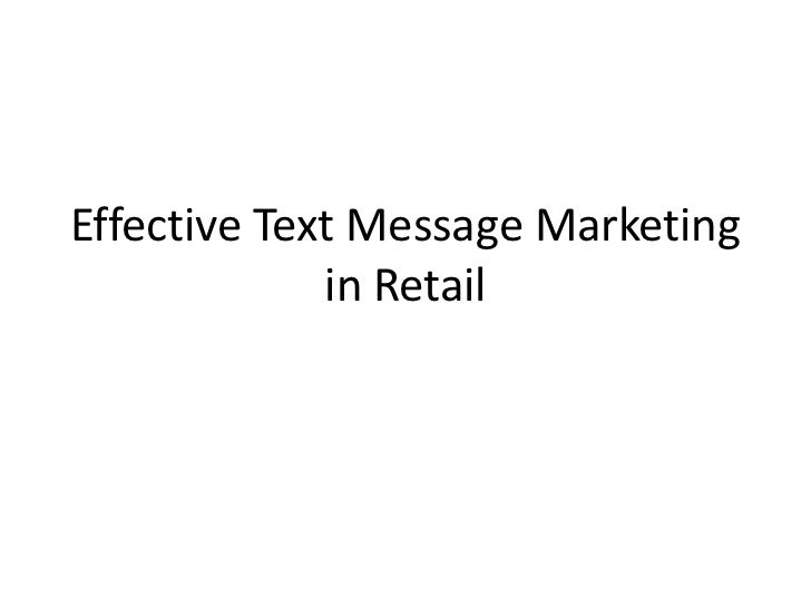 Effective Text Message Marketing in Retail<br />