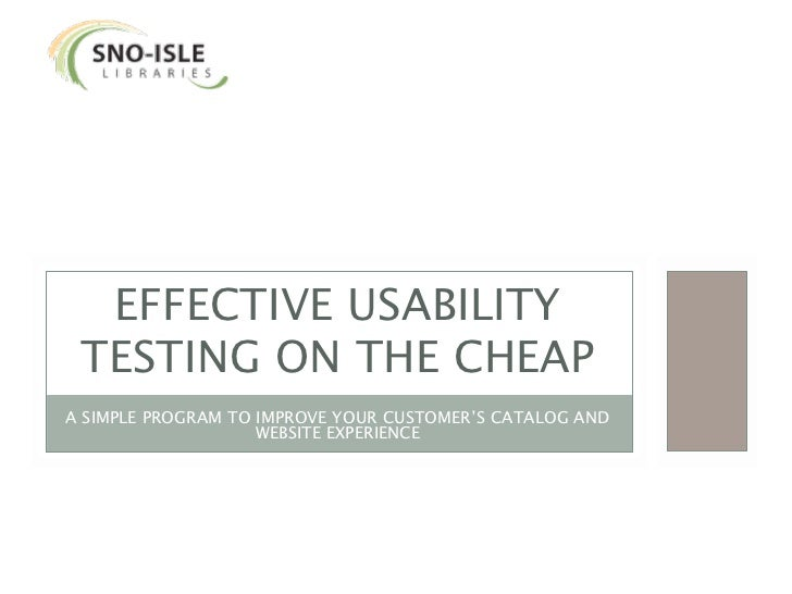 EFFECTIVE USABILITY TESTING ON THE CHEAPA SIMPLE PROGRAM TO IMPROVE YOUR CUSTOMER'S CATALOG AND                    WEBSITE...