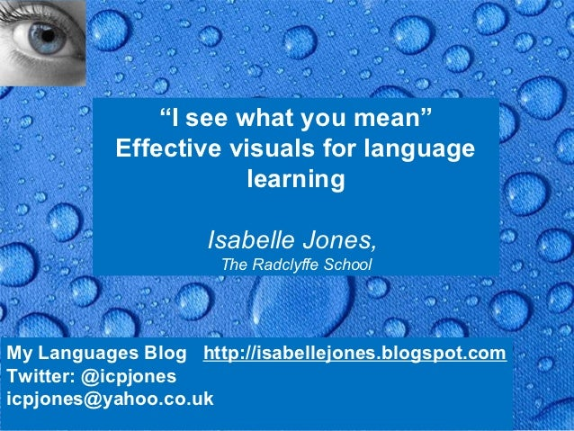 """I see what you mean""           Effective visuals for language                       learning                    Isabelle ..."