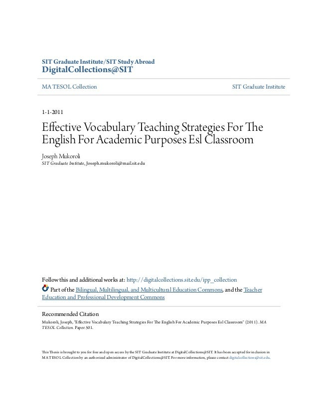 Effective vocabulary teaching strategies for the english  for academic purposes for ESL classroom