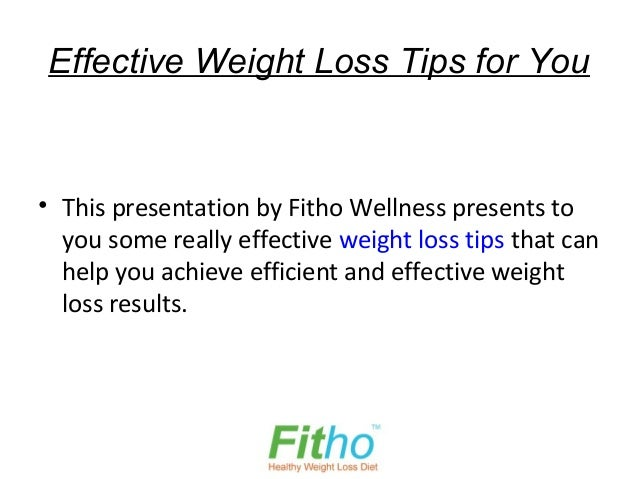 Effective Weight Loss Tips for You