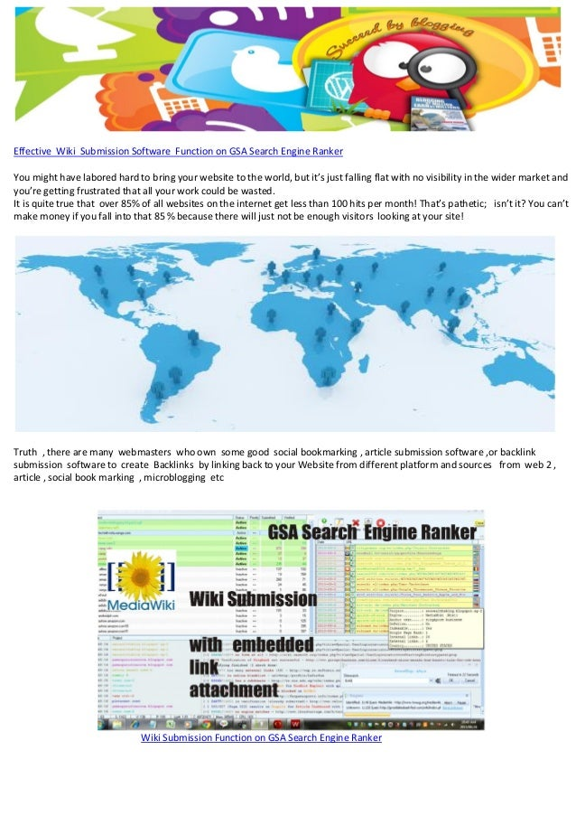 Effective Wiki Submission Software Function on GSA Search Engine Ranker You might have labored hard to bring your website ...