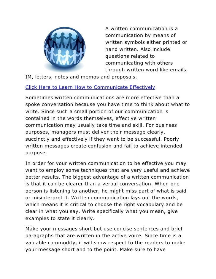 A written communication is a                                communication by means of                                writt...
