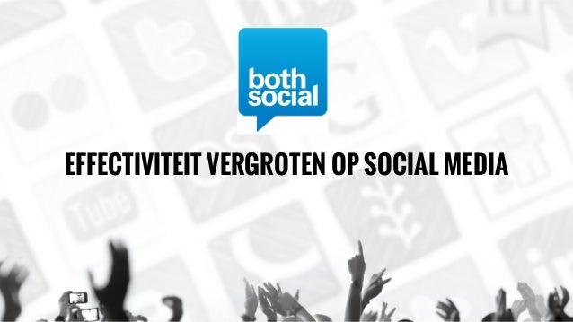 EFFECTIVITEIT VERGROTEN OP SOCIAL MEDIA
