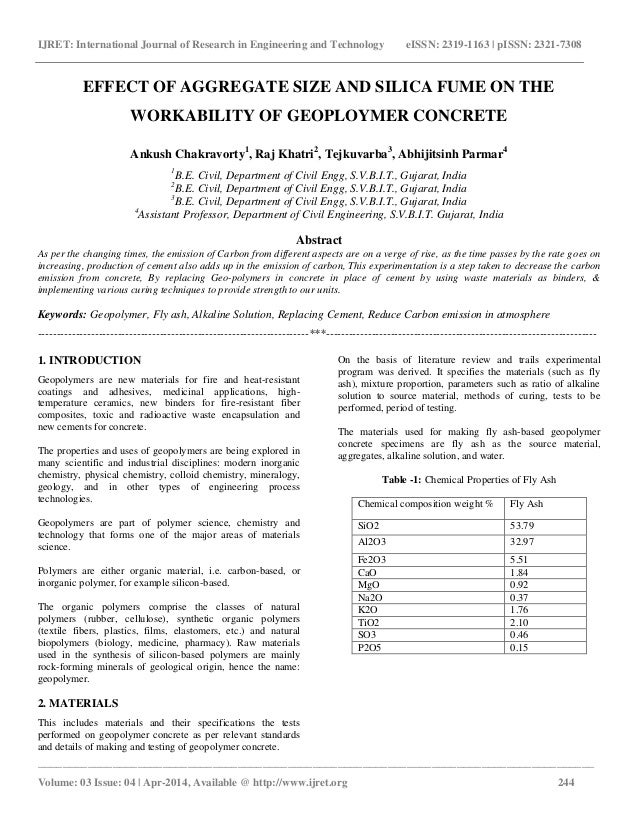 Effect of aggregate size and silica fume on the workability of geoploymer concrete