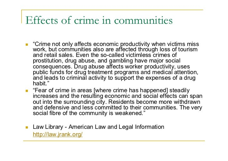 How Does Crime Affect the Community?