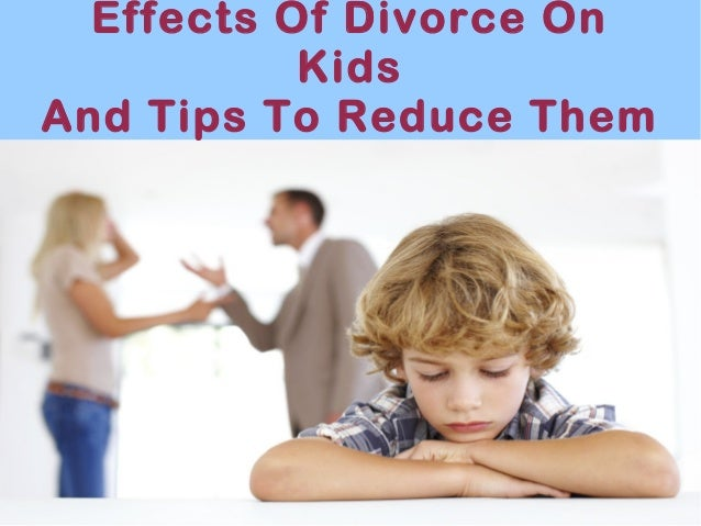 Ways to Reduce the Effects of Divorce on Kids