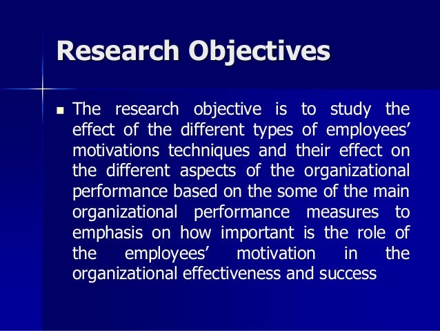 types of motivation and its effects on employees Employee satisfaction and work motivation  research it is explained what kind of factors have an effect on employees' satisfaction.