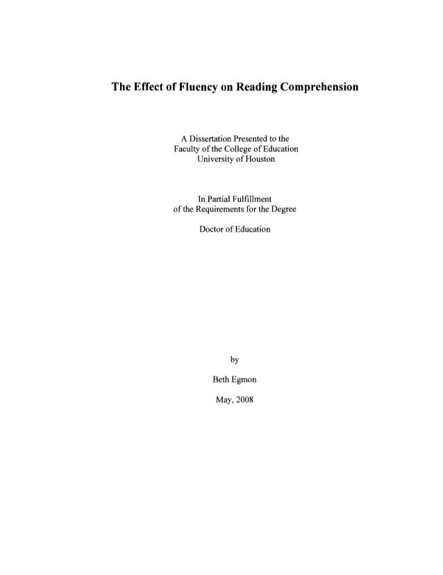 The Effect of Fluency on Reading Comprehension A Dissertation Presented to the Faculty of the College of Education Univers...