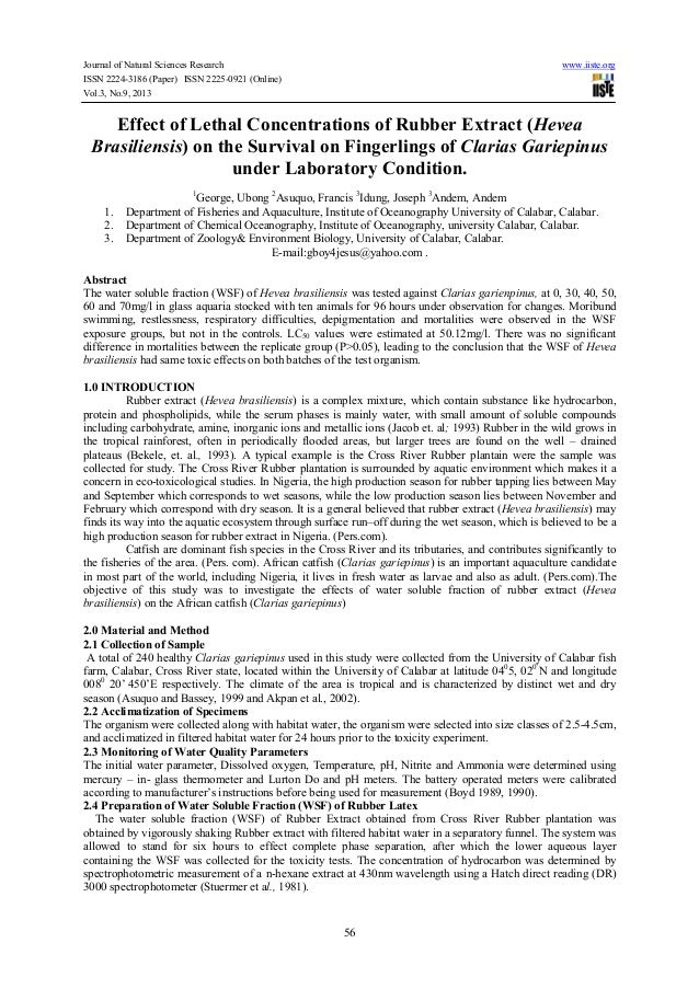 Effect of lethal concentrations of rubber extract (hevea brasiliensis) on the survival on fingerlings of clarias gariepinus under laboratory condition.