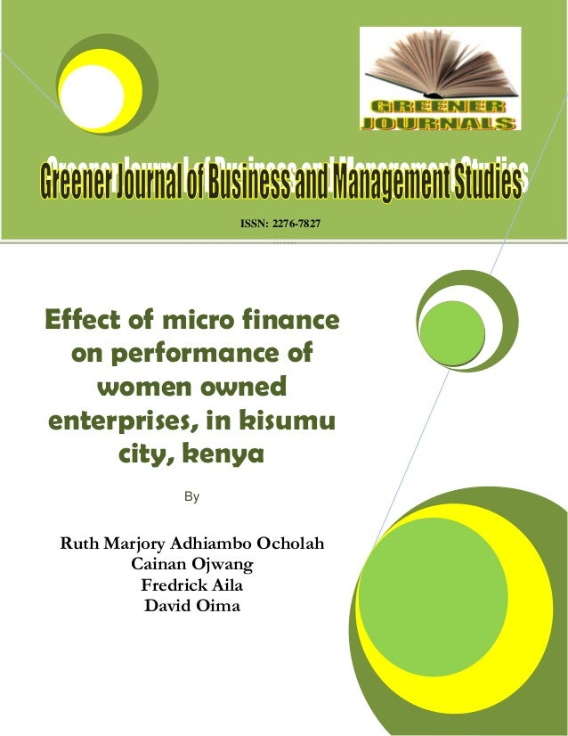 impact of micro finance on women essay The impact of cashless policy on small scale businesses  is to examine the impact of cashless policy on small scale businesses  and micro finance bank.