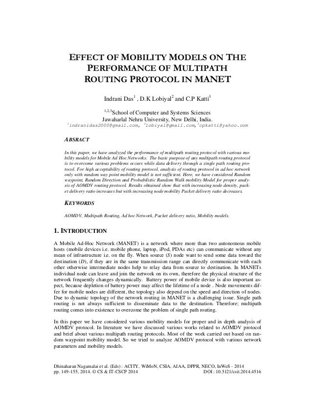 Effect of mobility models on the performance of multipath routing protocol in manet