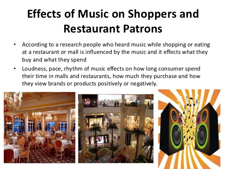 """effect of music in shopping """"hey dee-jay let's play that song and keep me shopping all day long"""": the effect of famous background music on consumer shopping behavior  luca petruzzellis."""