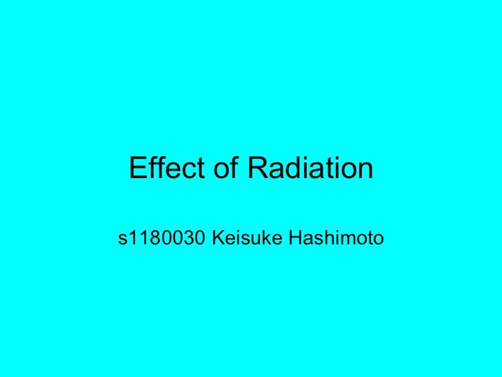 Effect of radiation