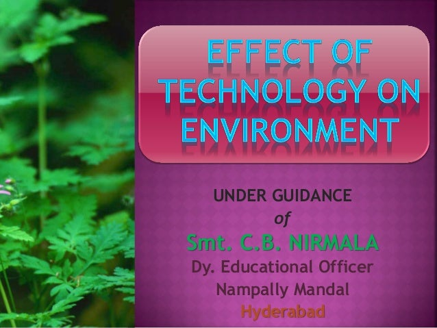 effect of technology on environment