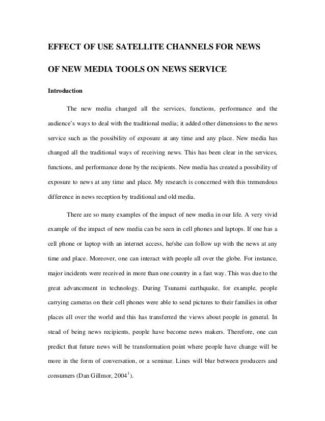 EFFECT OF USE SATELLITE CHANNELS FOR NEWS OF NEW MEDIA TOOLS ON NEWS SERVICE Introduction The new media changed all the se...