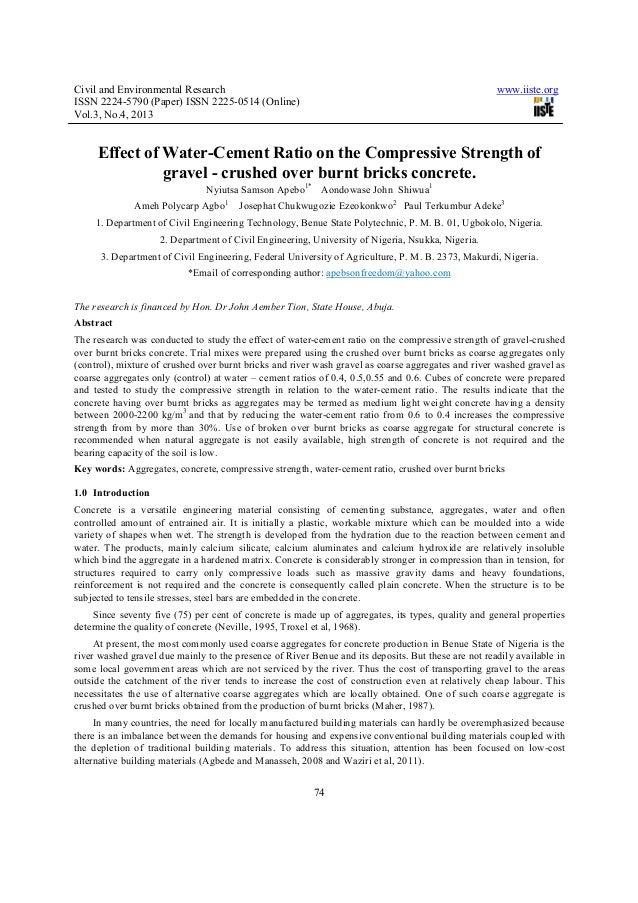 Effect of water cement ratio on the compressive strength of gravel - crushed over burnt bricks concrete.
