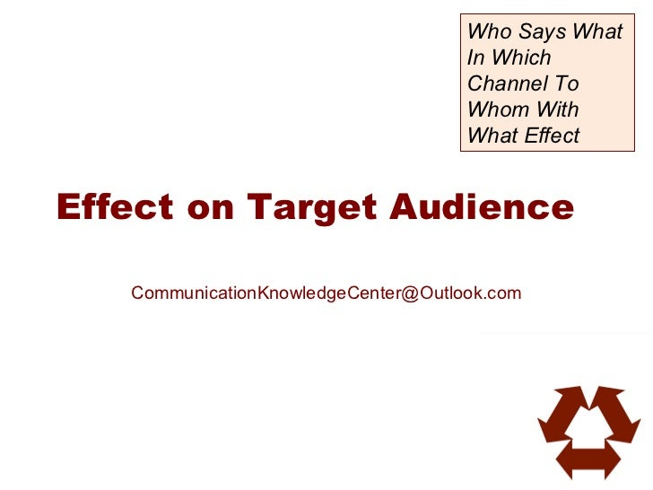 Effect on target audience