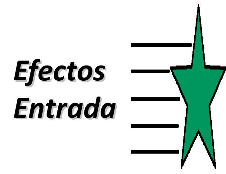 EfectosEntrada