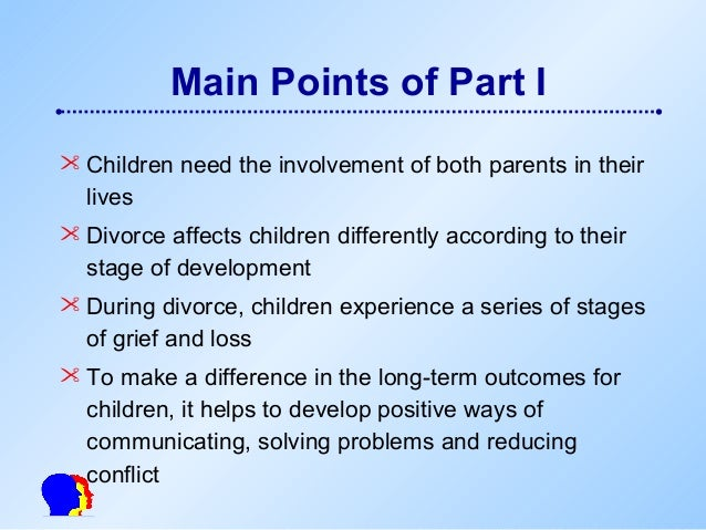 how divorces affect the development of How will divorce effect a childs development young people essay print reference children depend on their parents when they are younger so only having one parent around can affect them there is the the effects of divorce vary depending on the development of the child during the first.