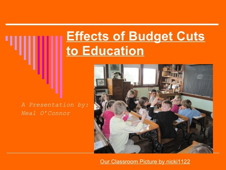 Effects of Budget Cuts to Education EDU 290