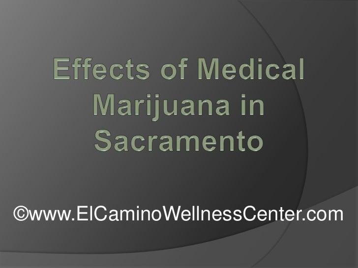 Effects of Medical Marijuana in Sacramento