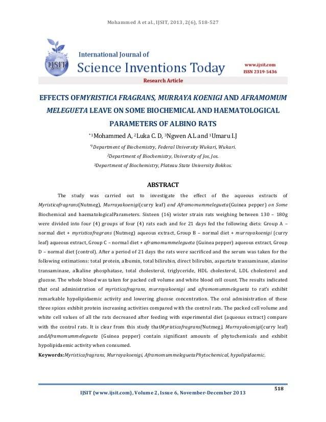 EFFECTS OFMYRISTICA FRAGRANS, MURRAYA KOENIGI AND AFRAMOMUM  MELEGUETA LEAVE ON SOME BIOCHEMICAL AND HAEMATOLOGICAL  PARAMETERS OF ALBINO RATS