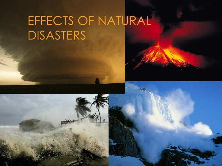 EFFECTS OF NATURALDISASTERS