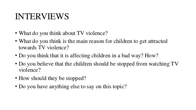 tv violence and kids essays We have got a solid paper, discussing the problem of sex and violence on television and films use the following sample to boost your essay writing skills.
