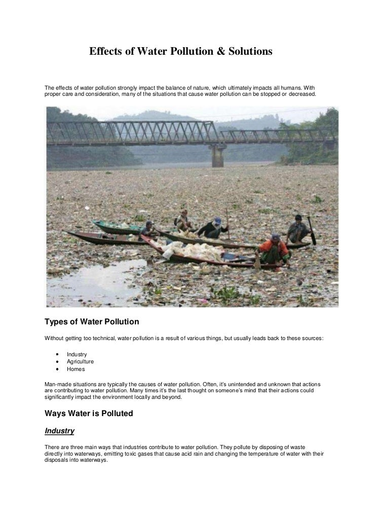 Effects of Water Pollution & SolutionsThe effects of water pollution strongly impact the balance of nature, which ultimate...