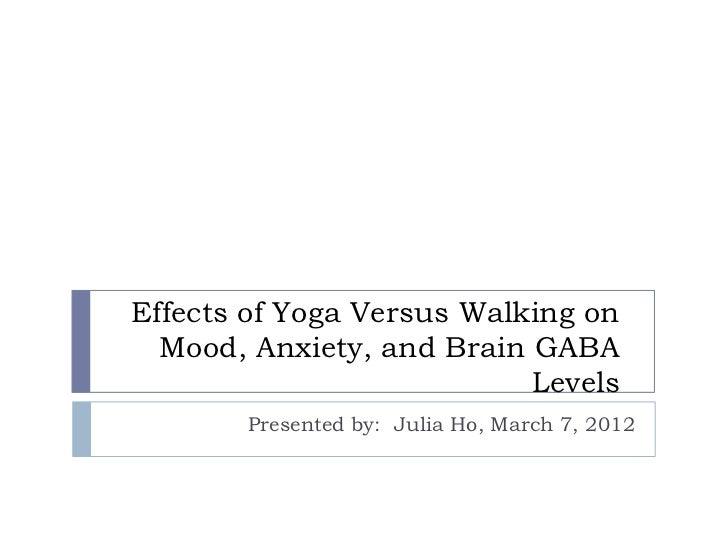 Effects of yoga versus walking on mood,