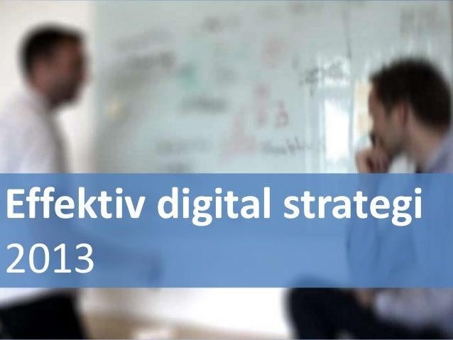 Effektiv digital strategi 2013