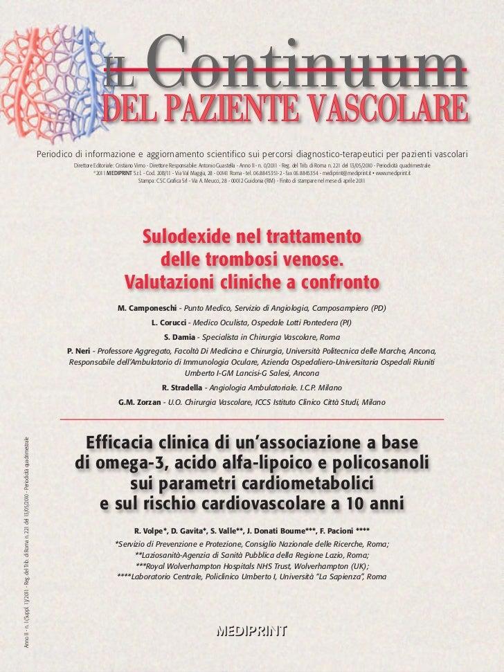 Efficacia clinica di un'associazione a base di omega-3, acido alfa-lipoico e policosanoli sui parametri cardiometabolici e sul rischio cardiovascolare a 10 anni.