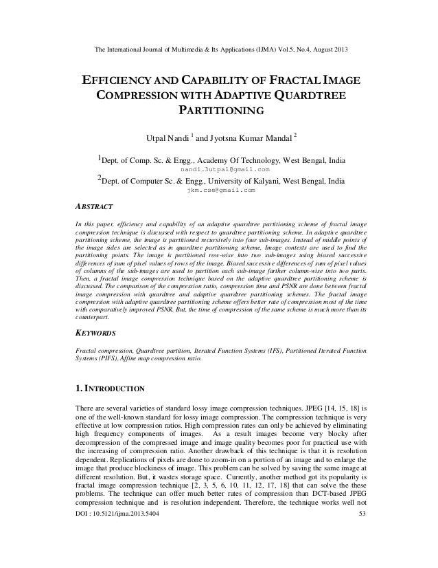 The International Journal of Multimedia & Its Applications (IJMA) Vol.5, No.4, August 2013 DOI : 10.5121/ijma.2013.5404 53...