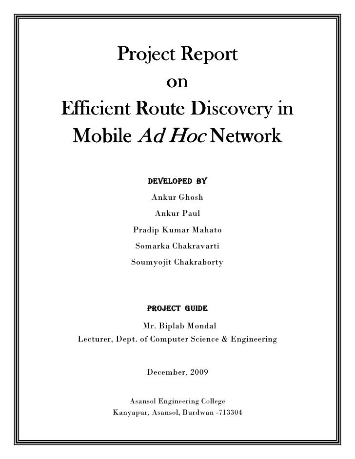 Project Report              on Efficient Route Discovery in  Mobile Ad Hoc Network                   DEVELOPED BY         ...