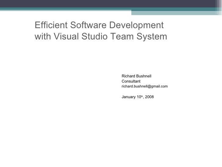 Efficient Software Development with Visual Studio Team System 2008