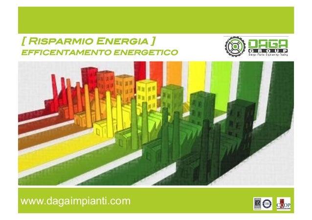 Risparmio energetico in azienda for Stufa radiante a risparmio energetico