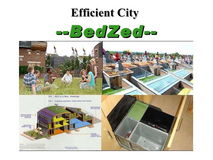 Efficient City   --BedZed--