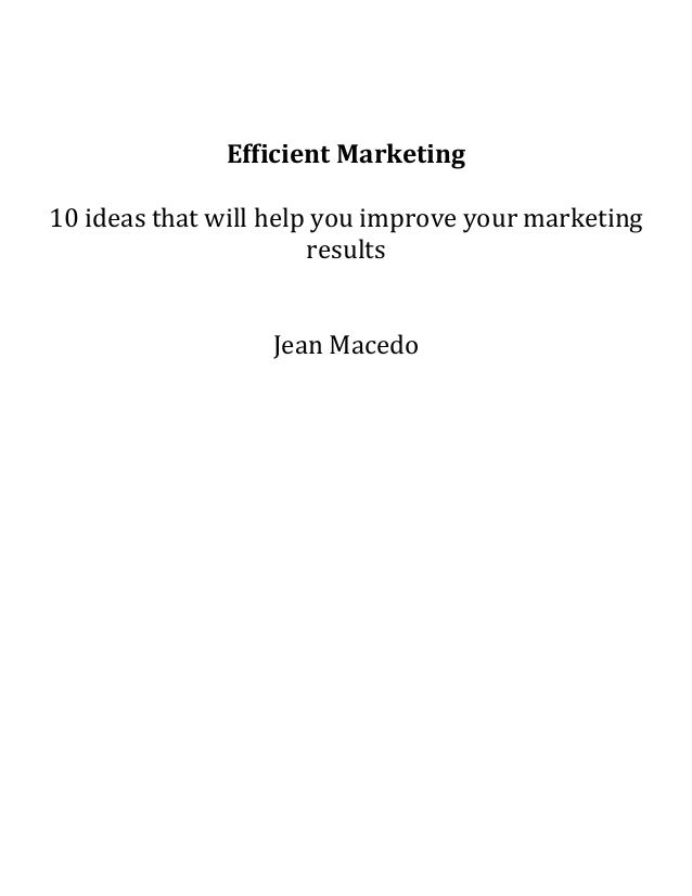 Efficient marketing – 10 ideas that will help you improve your marketing results