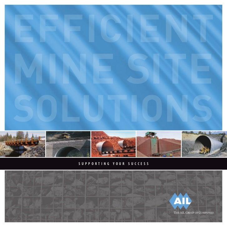 Efficient Mine Site Solutions