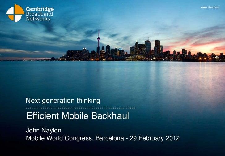 Efficient mobile backhaul
