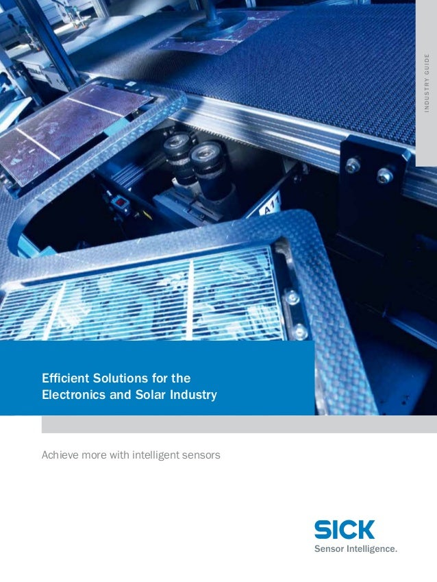 industry guide  Efficient Solutions for the Electronics and Solar Industry  Achieve more with intelligent sensors