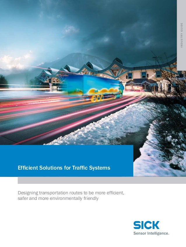 Efficient Solutions for Traffic Systems Designing transportation routes to be more efficient, safer and more environmental...