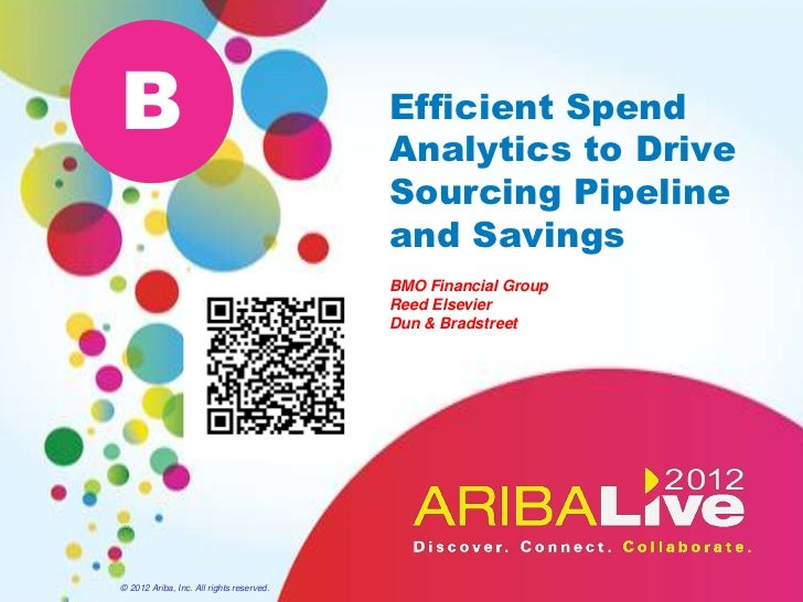 B                                         Efficient Spend                                          Analytics to Drive     ...